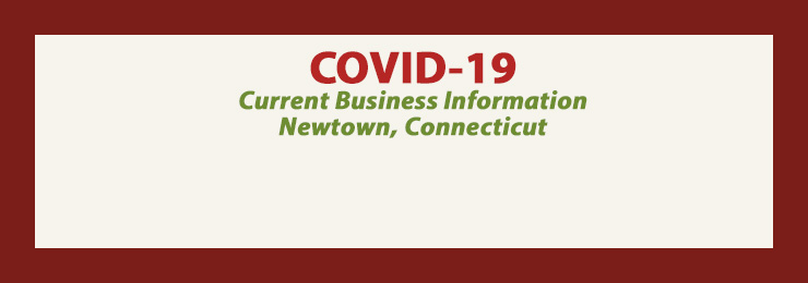 Current Business Information on COVID-19, Newtown, CT